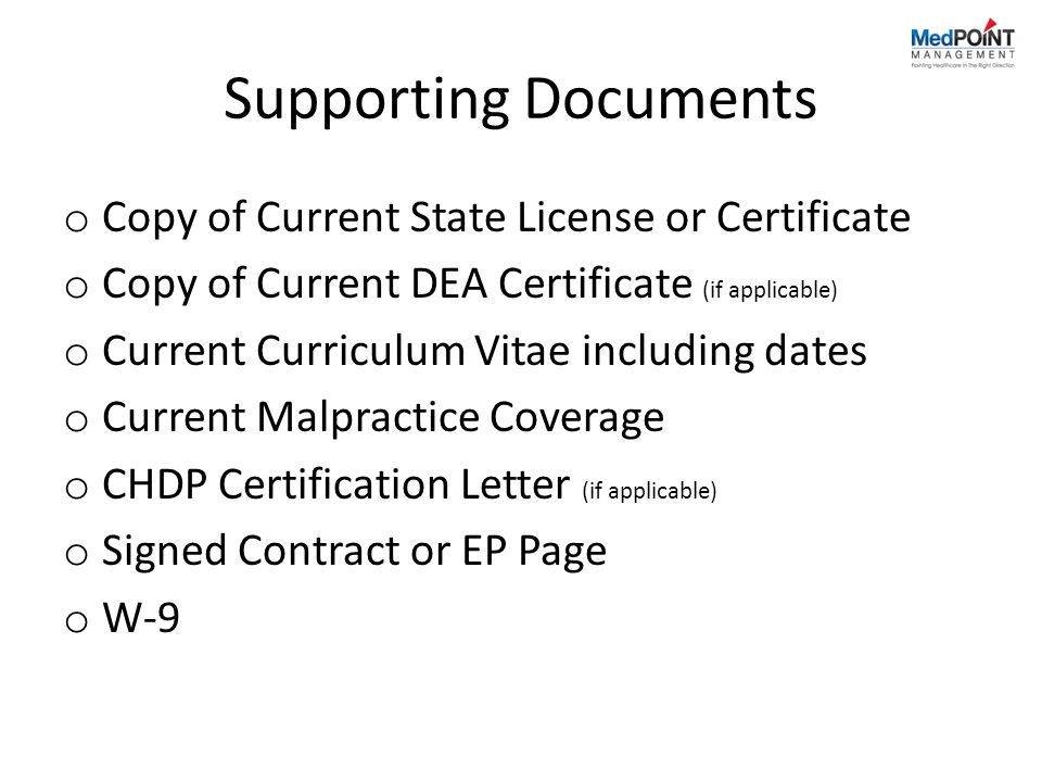 Supporting Documents Copy of Current State License or Certificate