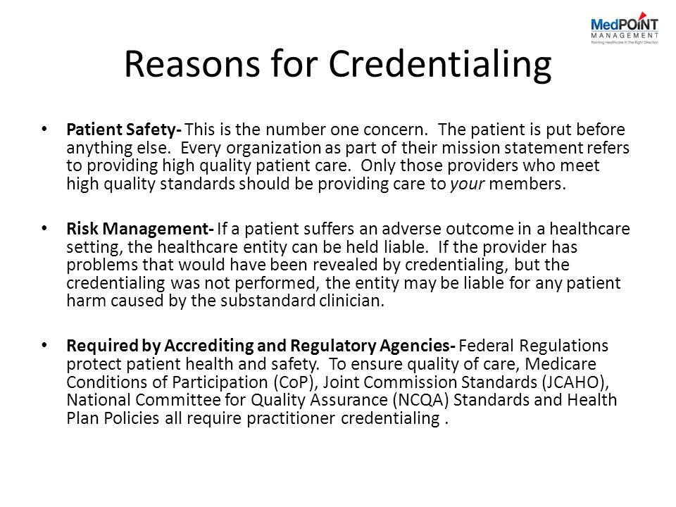 Reasons for Credentialing