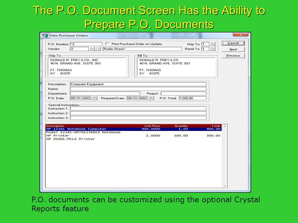The P.O. Document Screen Has the Ability to Prepare P.O. Documents