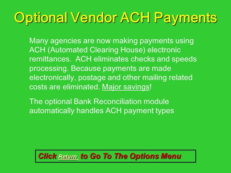 Optional Vendor ACH Payments