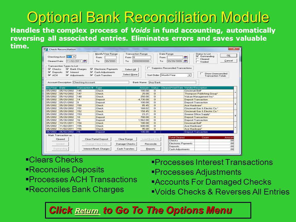 Optional Bank Reconciliation Module