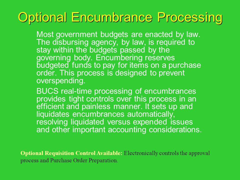Optional Encumbrance Processing