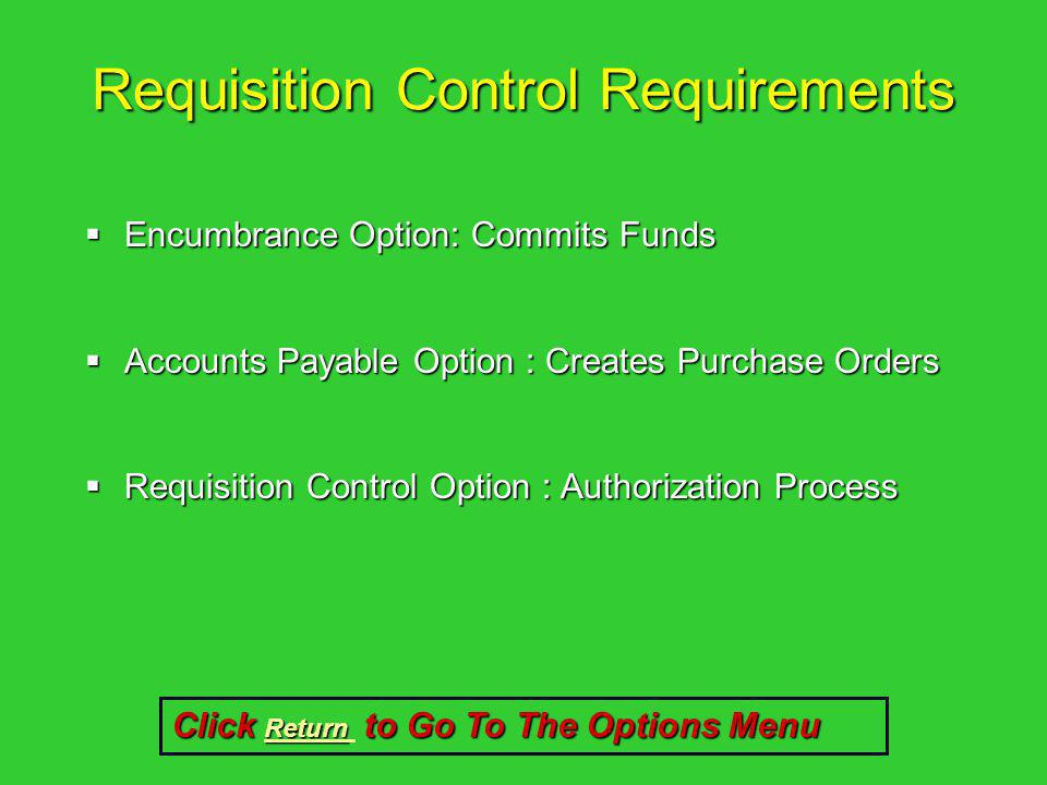 Requisition Control Requirements