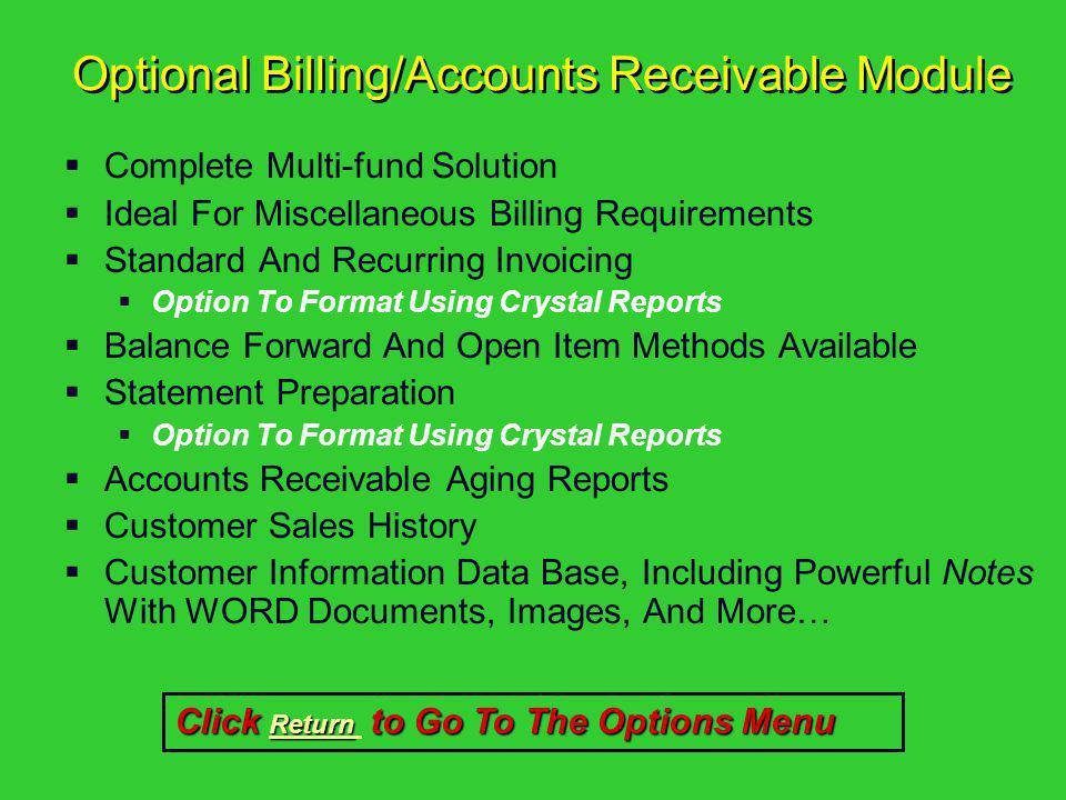 Optional Billing/Accounts Receivable Module