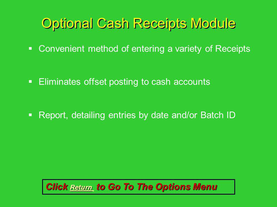 Optional Cash Receipts Module