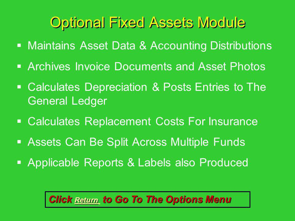 Optional Fixed Assets Module