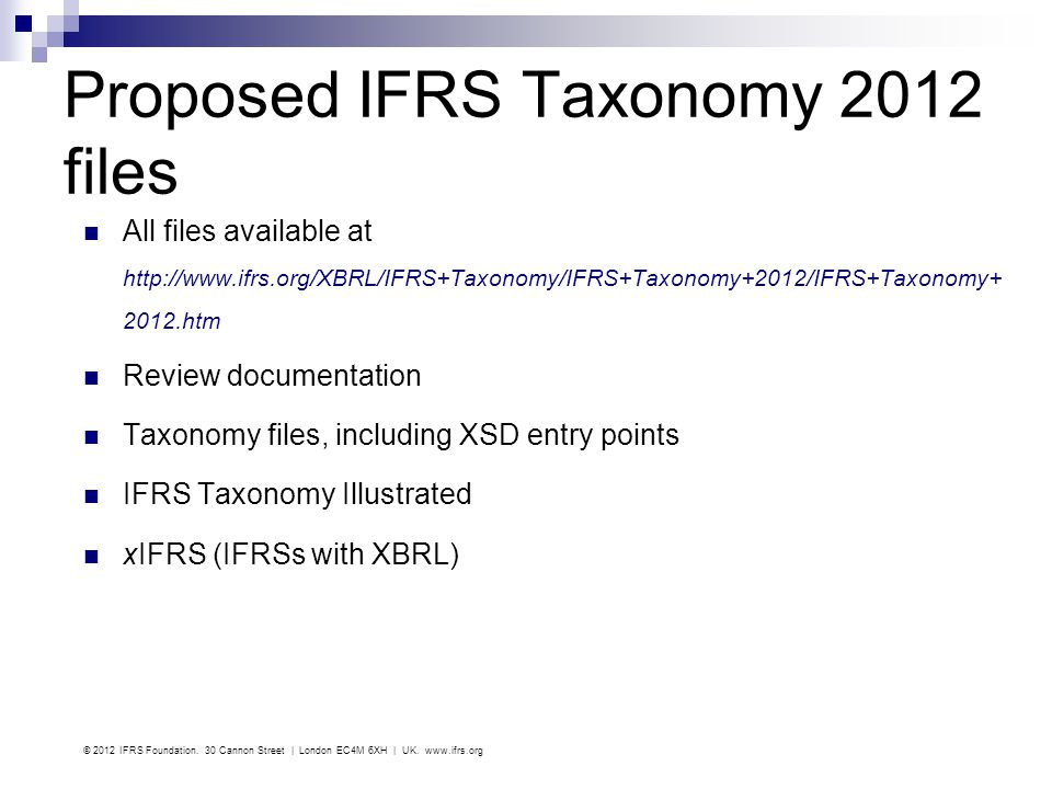 Proposed IFRS Taxonomy 2012 files