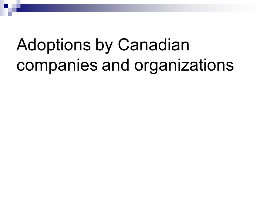 Adoptions by Canadian companies and organizations