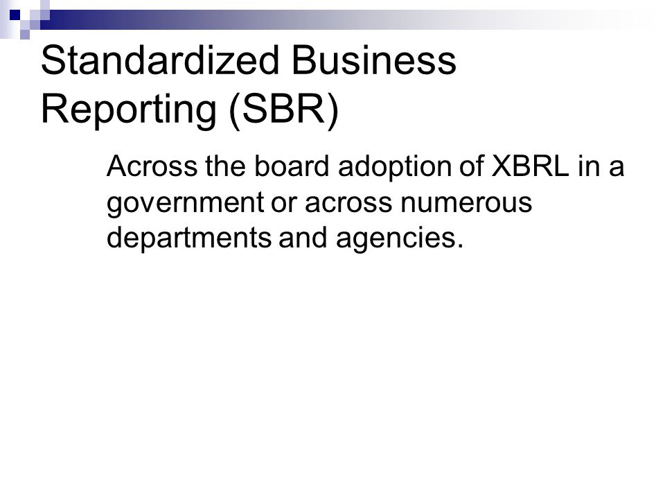 Standardized Business Reporting (SBR)