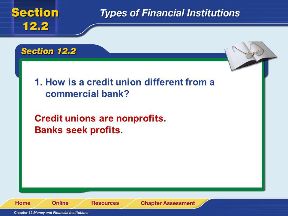 How is a credit union different from a commercial bank