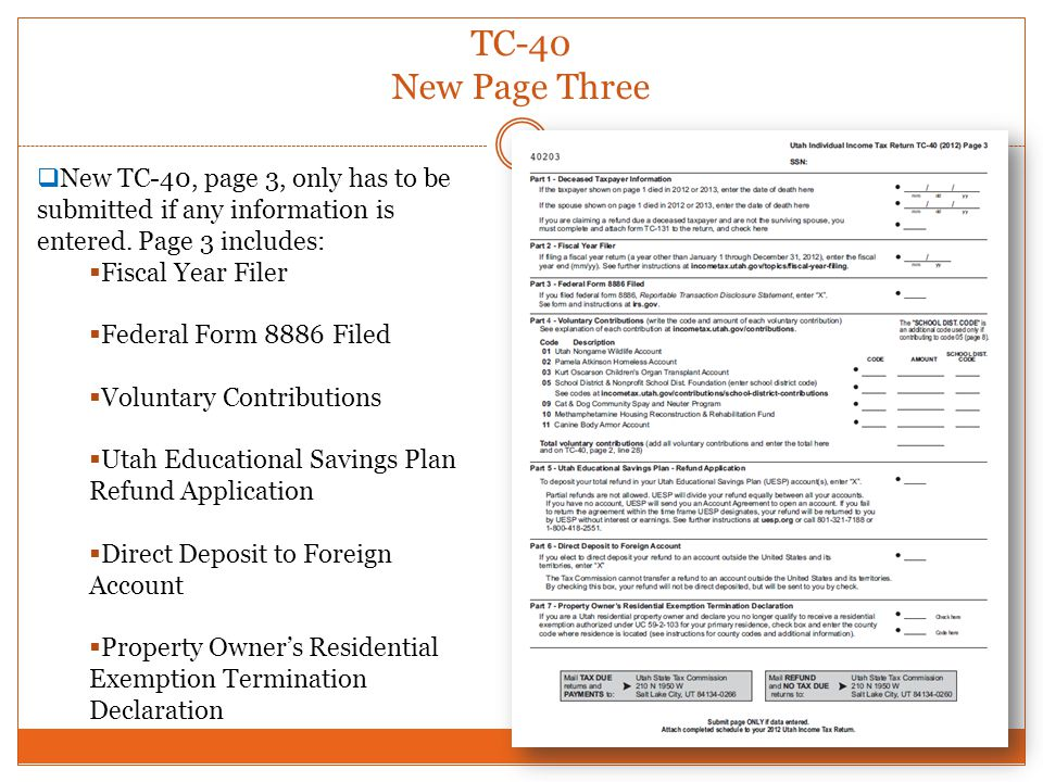TC-40 New Page Three New TC-40, page 3, only has to be submitted if any information is entered. Page 3 includes: