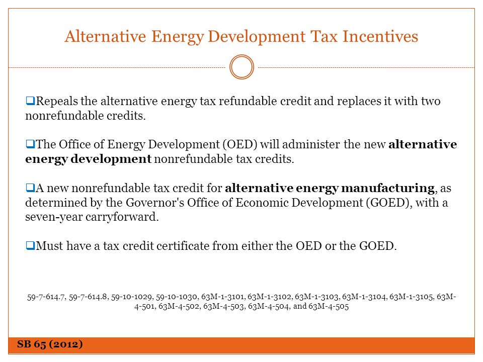 Alternative Energy Development Tax Incentives