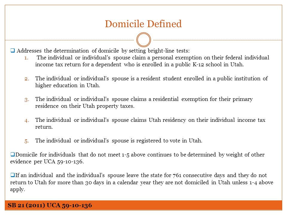 Domicile Defined SB 21 (2011) UCA 59-10-136
