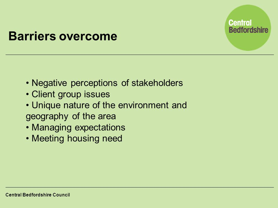 Barriers overcome Negative perceptions of stakeholders