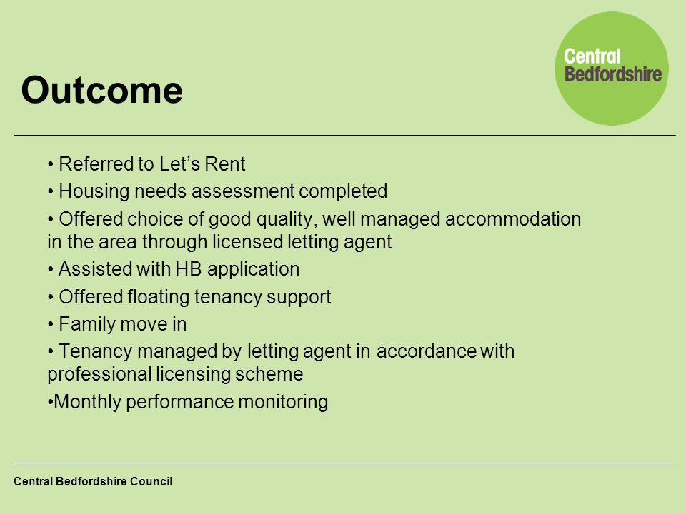 Outcome Referred to Let's Rent Housing needs assessment completed