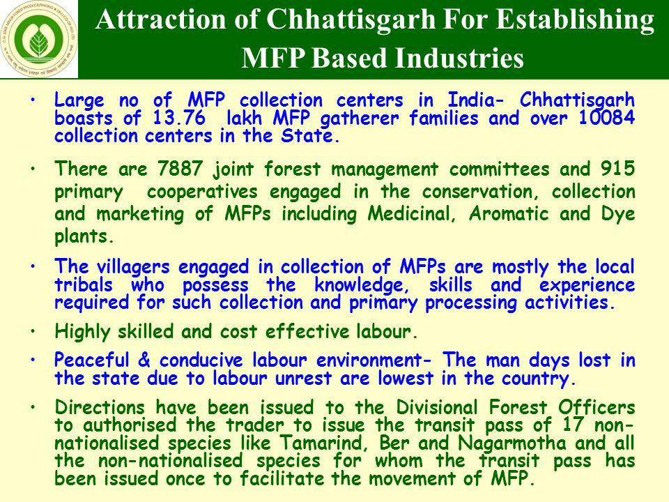Attraction of Chhattisgarh For Establishing