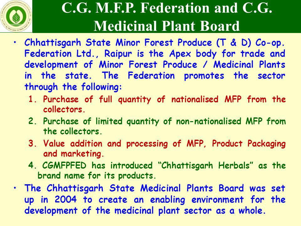 C.G. M.F.P. Federation and C.G. Medicinal Plant Board