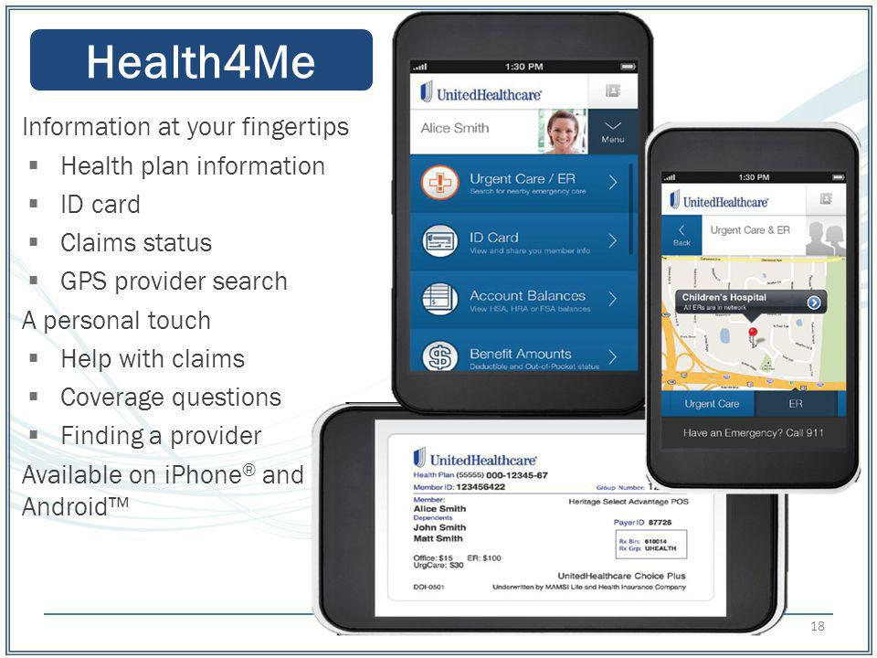 Health4Me Information at your fingertips Health plan information