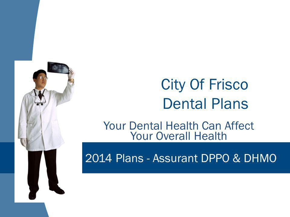 City Of Frisco Dental Plans