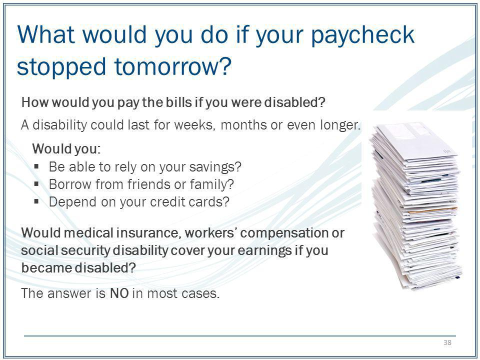 What would you do if your paycheck stopped tomorrow