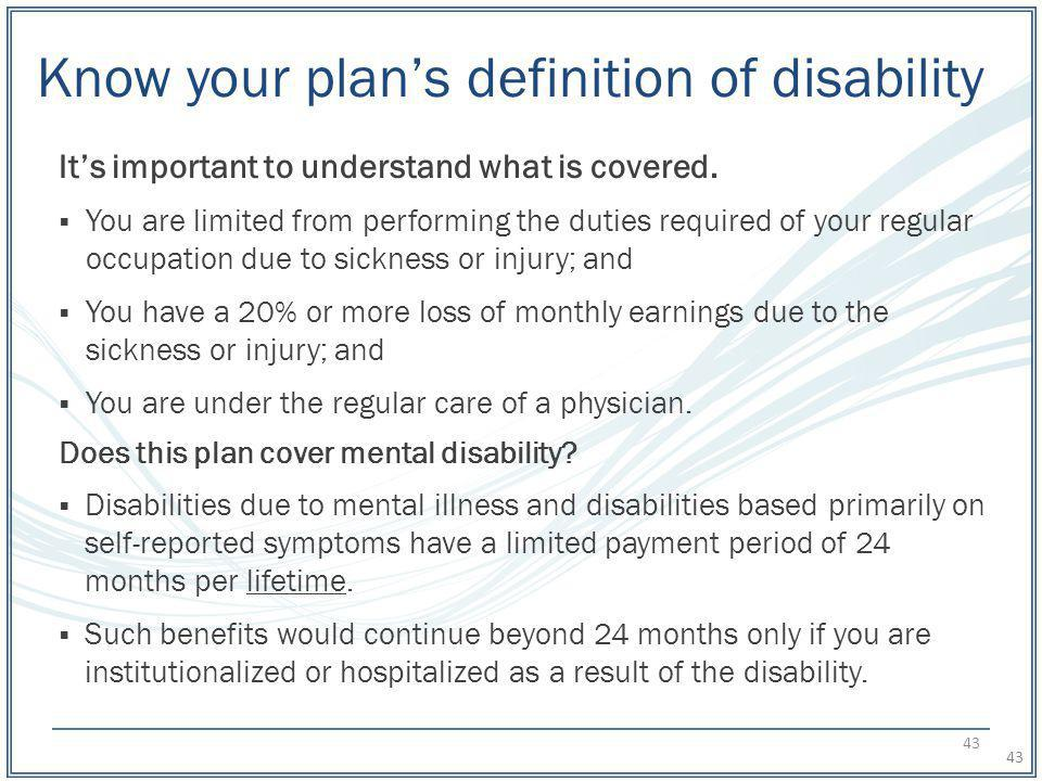 Know your plan's definition of disability