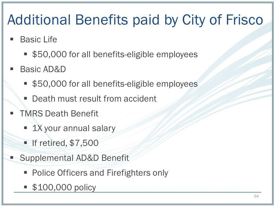 Additional Benefits paid by City of Frisco