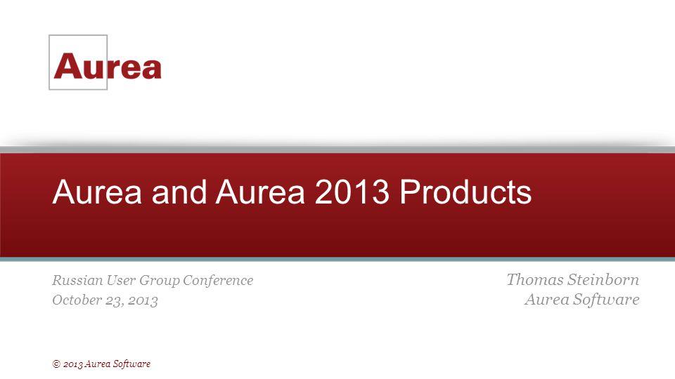 Aurea and Aurea 2013 Products