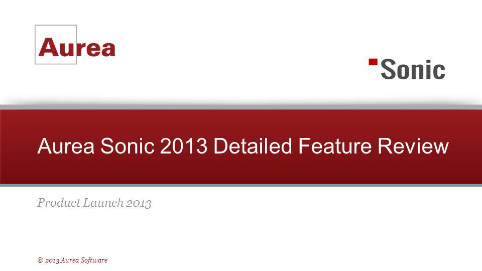 Aurea Sonic 2013 Detailed Feature Review