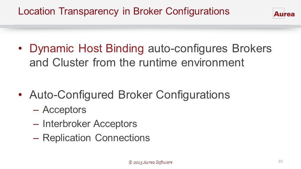 Location Transparency in Broker Configurations