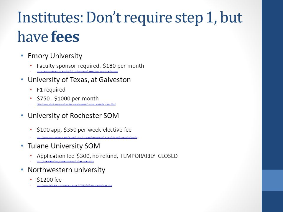 Institutes: Don't require step 1, but have fees