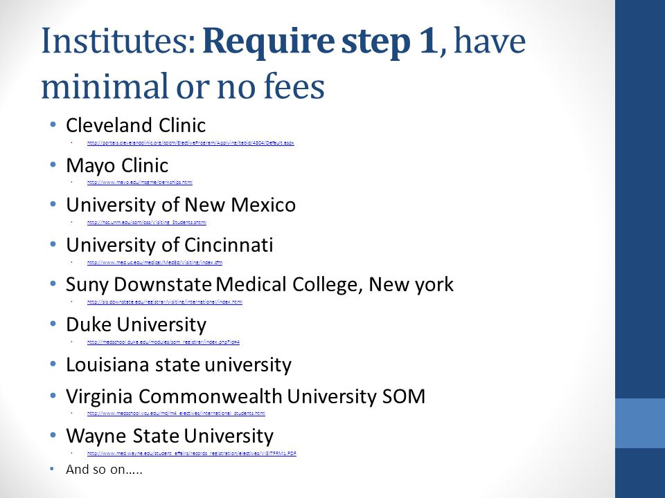 Institutes: Require step 1, have minimal or no fees