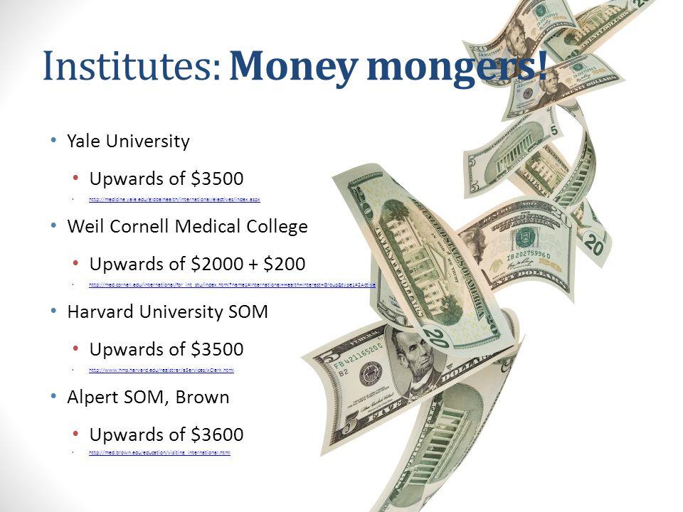 Institutes: Money mongers!