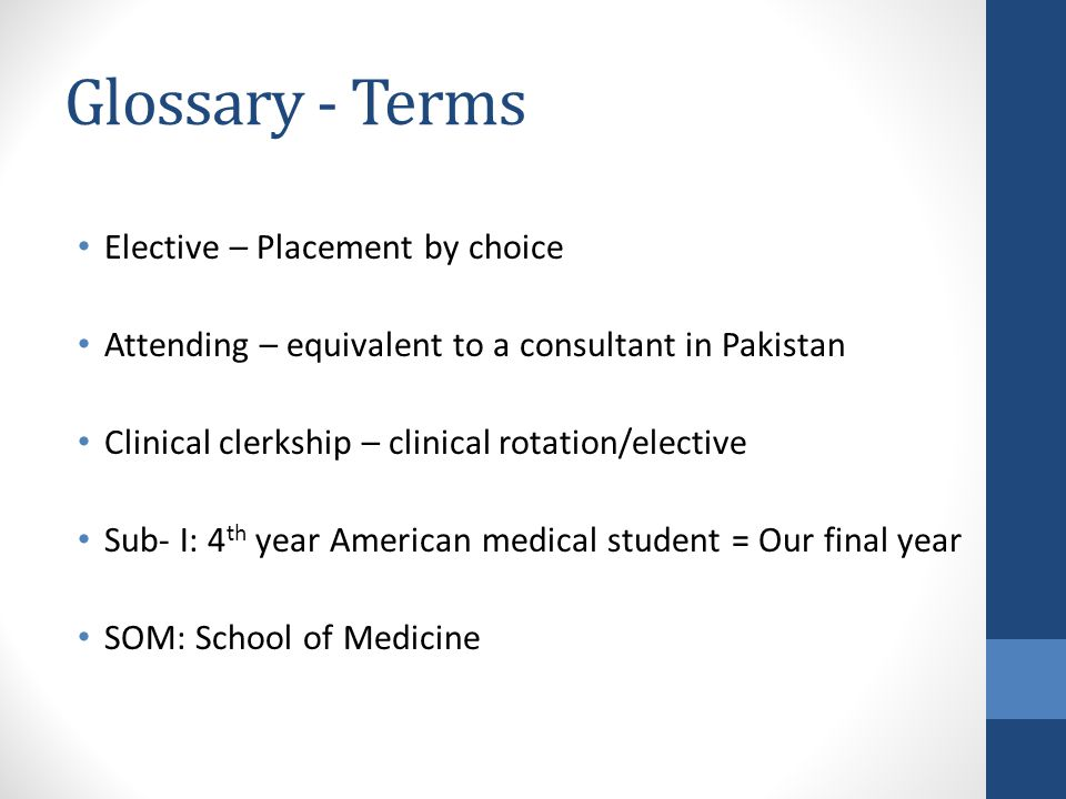 Glossary - Terms Elective – Placement by choice
