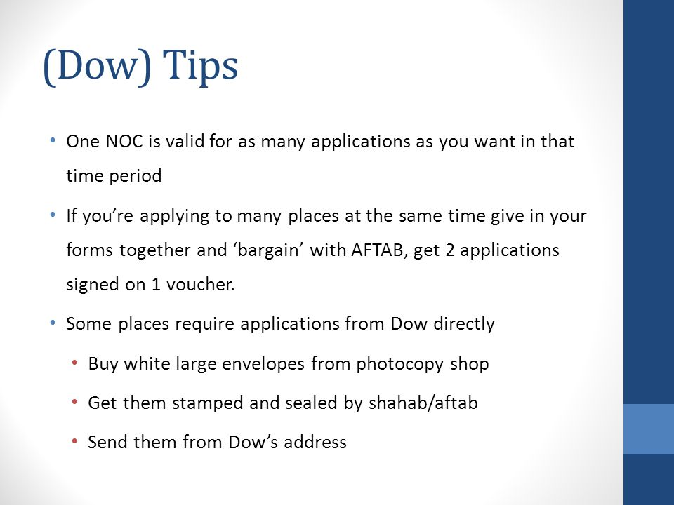 (Dow) Tips One NOC is valid for as many applications as you want in that time period.