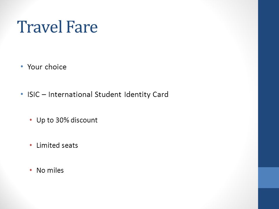 Travel Fare Your choice ISIC – International Student Identity Card