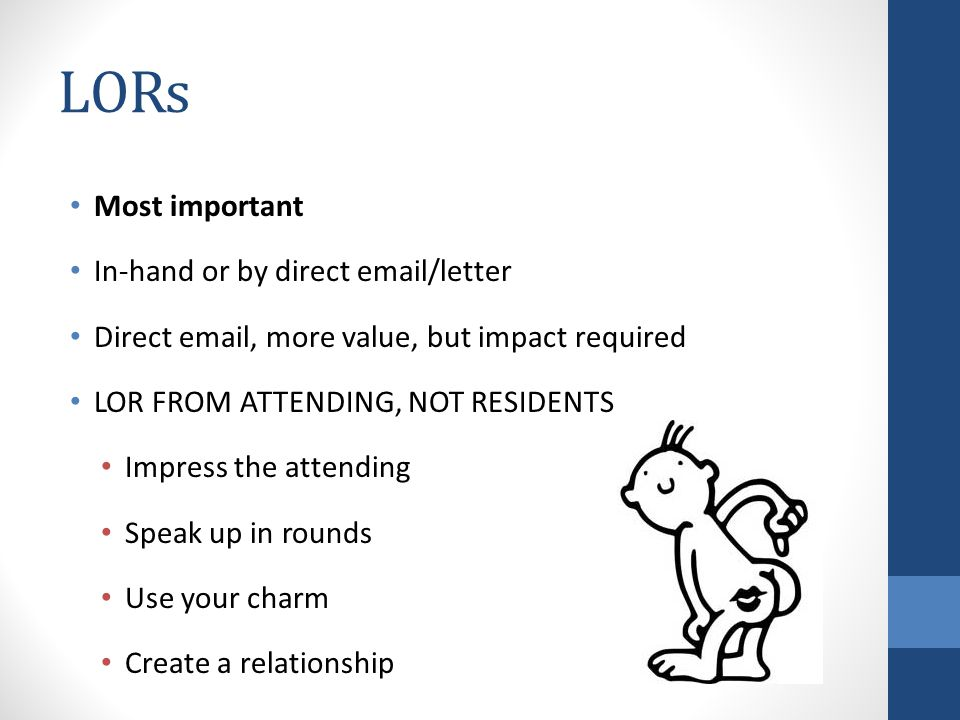LORs Most important In-hand or by direct email/letter