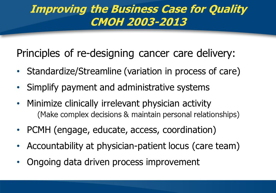 Improving the Business Case for Quality CMOH 2003-2013