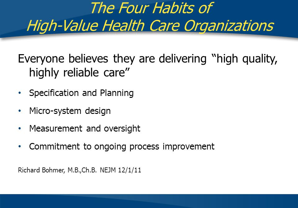 The Four Habits of High-Value Health Care Organizations