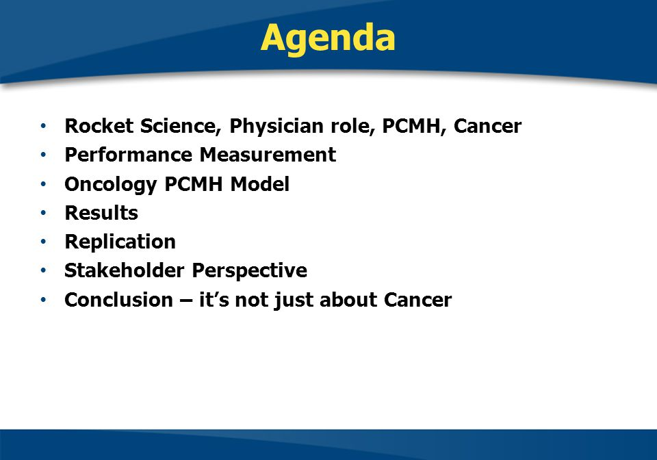 Agenda Rocket Science, Physician role, PCMH, Cancer