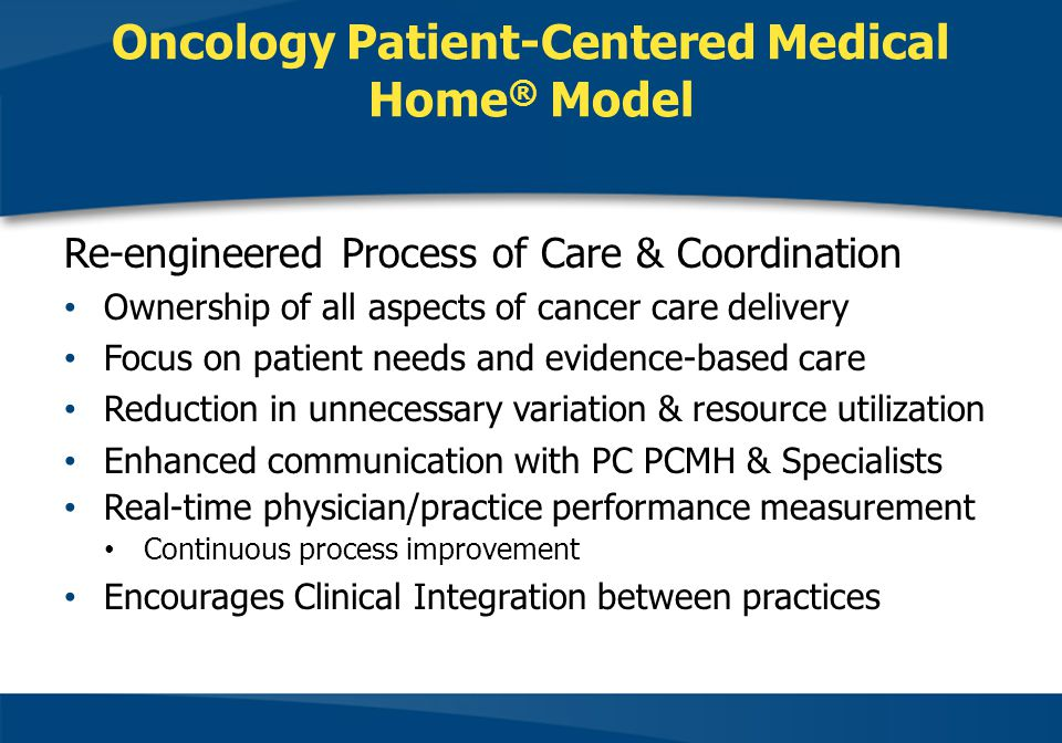 Oncology Patient-Centered Medical Home® Model