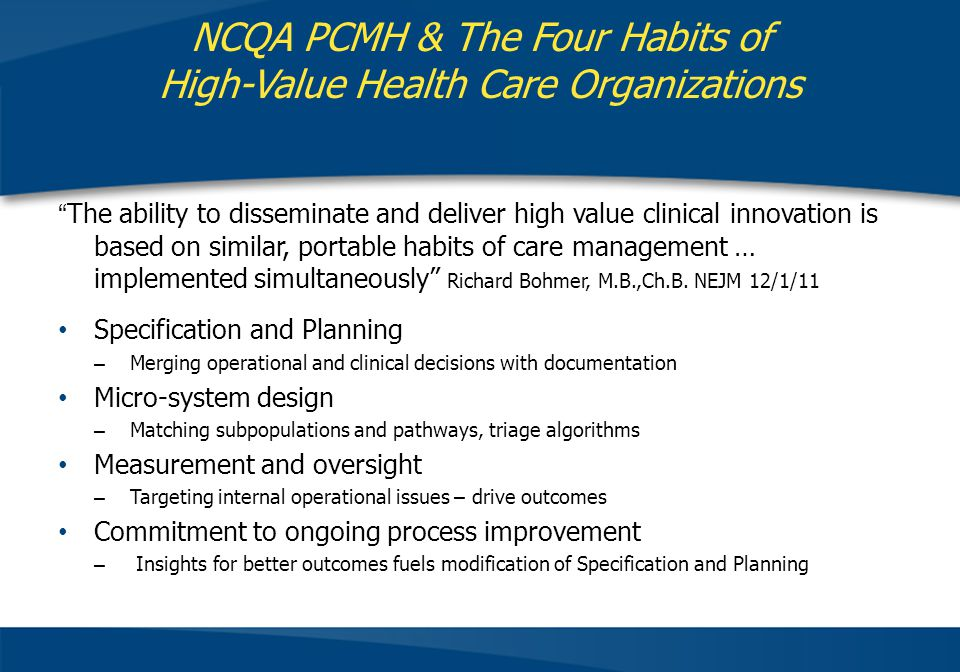NCQA PCMH & The Four Habits of High-Value Health Care Organizations