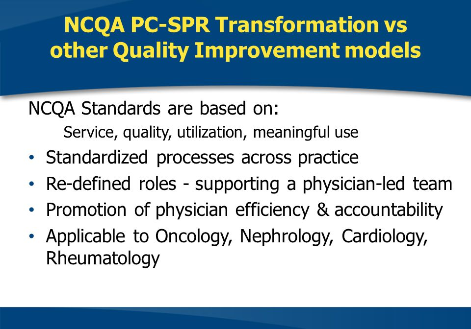 NCQA PC-SPR Transformation vs other Quality Improvement models