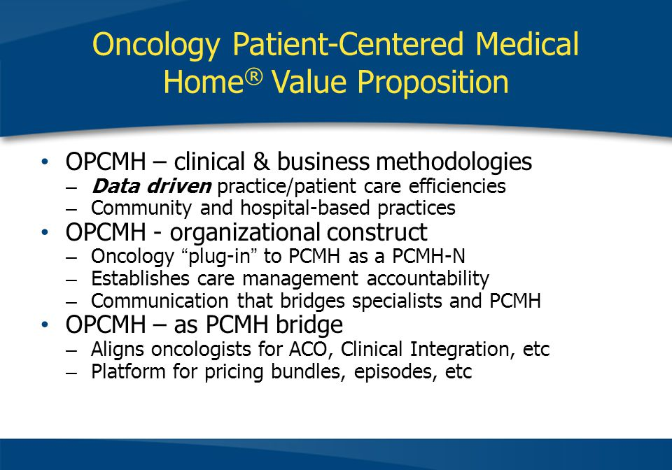 Oncology Patient-Centered Medical Home® Value Proposition