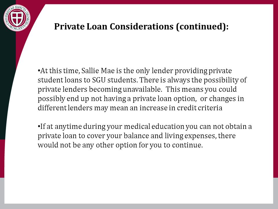 Private Loan Considerations (continued):