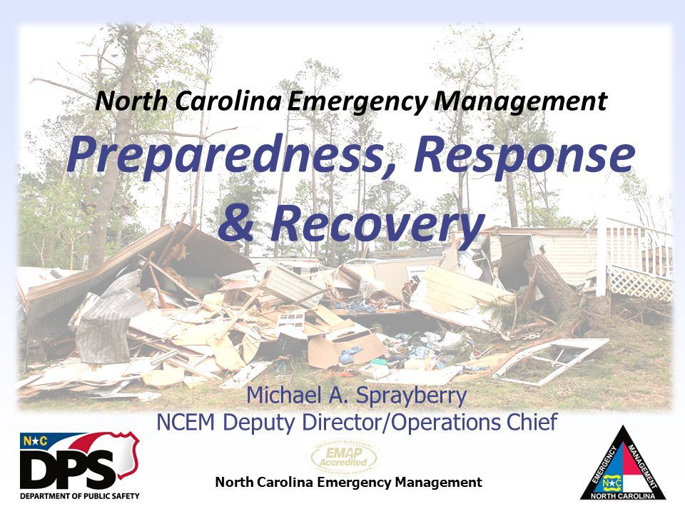 North Carolina Emergency Management Preparedness, Response & Recovery