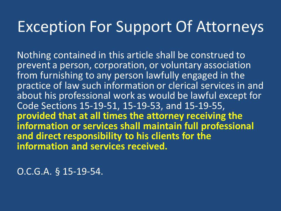 Exception For Support Of Attorneys