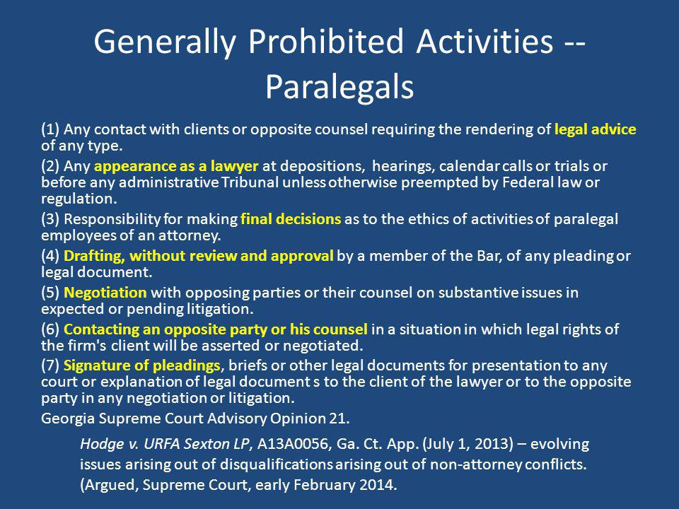 Generally Prohibited Activities -- Paralegals
