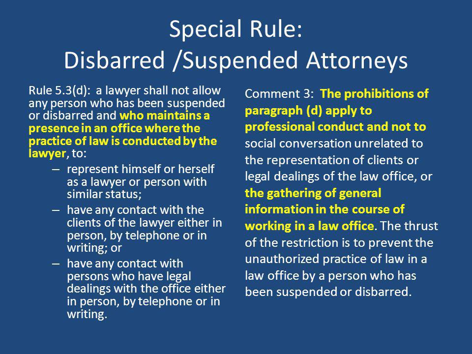 Special Rule: Disbarred /Suspended Attorneys