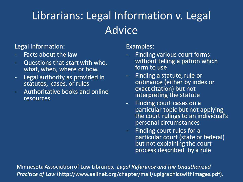 Librarians: Legal Information v. Legal Advice
