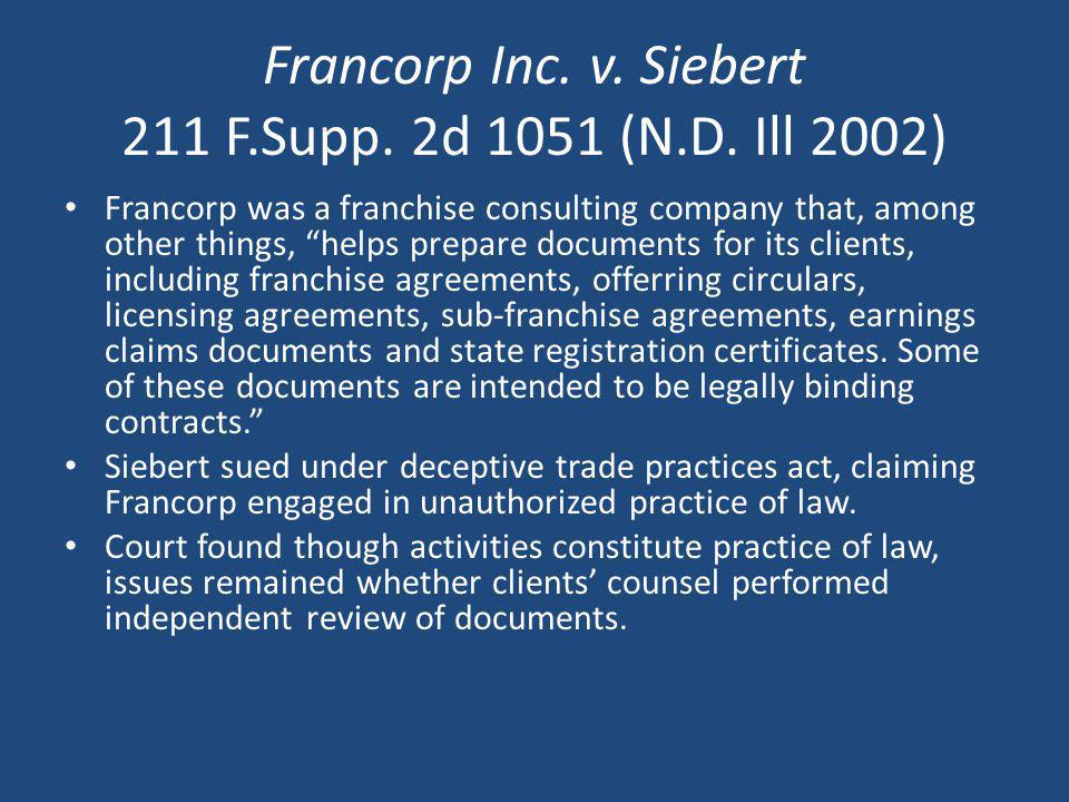 Francorp Inc. v. Siebert 211 F.Supp. 2d 1051 (N.D. Ill 2002)
